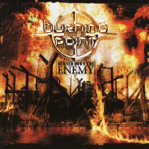 BURNING POINT - Burned down The Enemy REISSUE