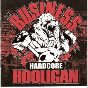 BUSINESS - Hardcore Hooligan CD