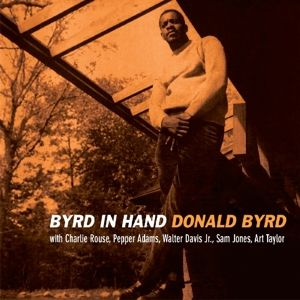 BYRD DONALD - Byrd in hand