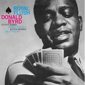 BYRD DONALD - Royal Flush LP Doxy