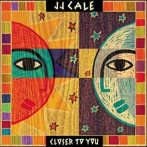 CALE JJ - Closer To You 2LP