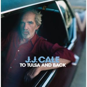 CALE JJ - To Tulsa & Back CD