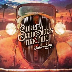 SUPERSONIC BLUES MACHINE - Californisoul CD