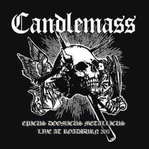 CANDLEMASS - Epicus doomicus metallicus Live at Roadburn 2011 2LP Svart UUSI LTD 400 WHITE VINYLS