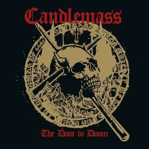 CANDLEMASS - The Door To Doom CD