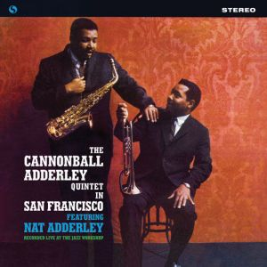 CANNONBALL ADDERLEY QUINTET - In San Francisco featuring Nat Adderley LP Spiral Records UUSI
