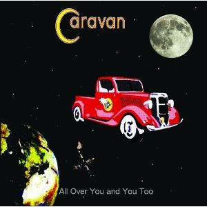 CARAVAN - All over you remastered