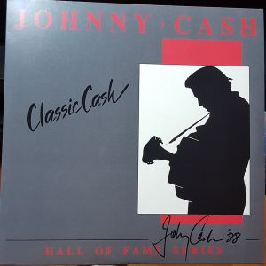 CASH JOHNNY - Classic Cash: Hall of Fame Series 2LP