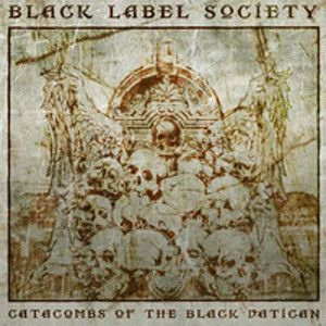 BLACK LABEL SOCIETY - Catacombs Of The Black Vatican LP (Limited Black Edition)