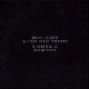 CAVE NICK & THE BAD SEEDS - B-sides & rarities 3CD