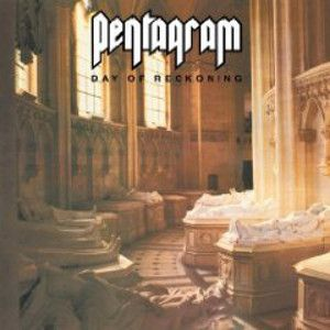 PENTAGRAM - Day of recockning