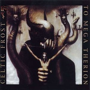 CELTIC FROST - To Mega Therion CD REISSUE