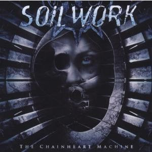 SOILWORK - Chainheart machine
