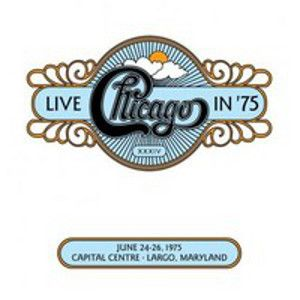 CHICAGO - Live In 75 2CD