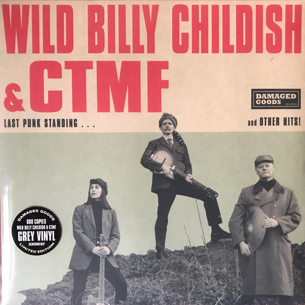 WILD BILLY CHILDISH & CTMF - Last Punk Standing And Other Hits! LP Damaged Goods LTD 600 copies Grey vinyl