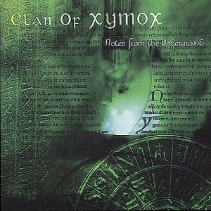 CLAN OF XYMOX - Notes from the underground CD