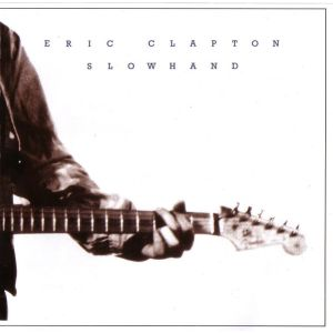 CLAPTON ERIC - Slowhand 35th Anniversary 2012 REMASTERED
