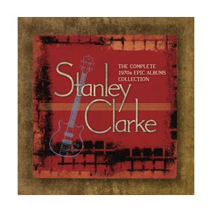CLARKE STANLEY - Complete 1970s Epic Albums Collection 7CD