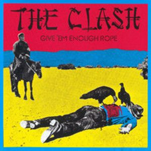 CLASH - Give 'em enough rope Music On Vinyl