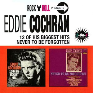 COCHRAN EDDIE - 12 of his biggest hits/Never to be forgotten CD