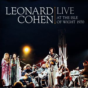 COHEN LEONARD - Live at the Isle of Wight 1970 CD+DVD