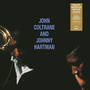JOHN COLTRANE and JOHNNY HARTMAN - John Coltrane and Johnny Hartman LP UUSI Dol
