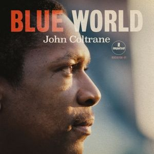 COLTRANE JOHN - Blue World CD