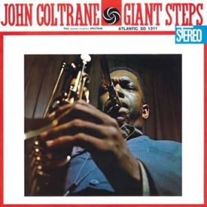 COLTRANE JOHN - Giant steps 2LP 60TH ANNIVERSARY DELUXE EDITION