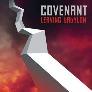 COVENANT - Leaving Babylon  CD