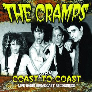 CRAMPS - Coast to coast