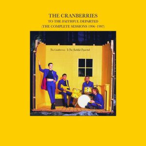 CRANBERRIES - To the faithful departed