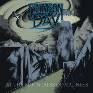 CRIMSON DAY - At the Mountains of Madness CD