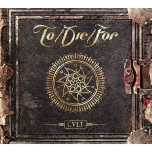 TO/DIE/FOR - Cult CD LTD DIGI