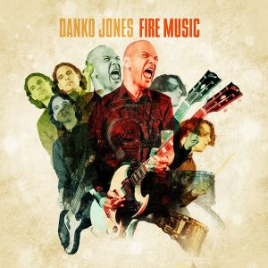 DANKO JONES - Fire Music LP Bad Taste UUSI LTD GOLD VINYL