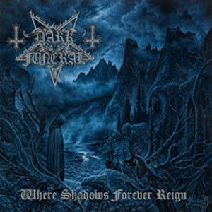 DARK FUNERAL - Where Shadows Forever Reign CD