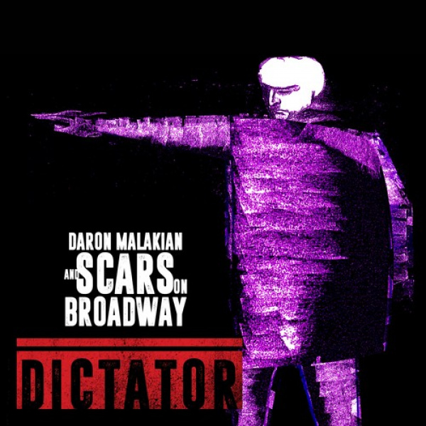 DARON MALAKIAN AND SCARS ON BROADWAY -  Dictator LP Scarred for Life
