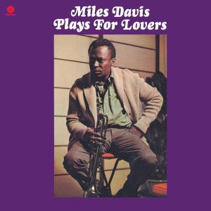 DAVIS MILES - Plays for Lovers LP Waxtime Records