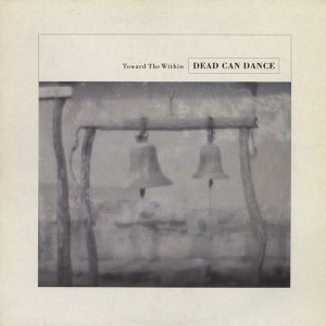 DEAD CAN DANCE - Toward The Within 2LP
