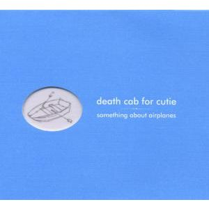 DEATH CAB FOR CUTIE - Something about airplanes CD