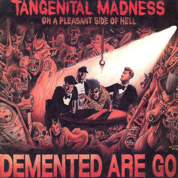 DEMENTED ARE GO - Tangential Madness on a Pleasant Side of Hell LP UUSi Rebellion LTD CREAM WHITE VINYL