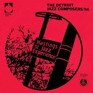 DETROIT JAZZ COMPOSERS LTD - Hastings St. Jazz Experience LP Universal Sound ‎