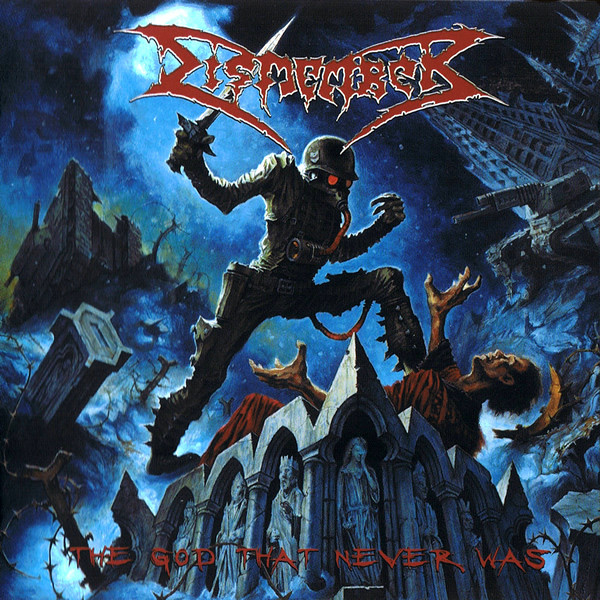 DISMEMBER - The God That Never Was CD