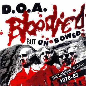 D.O.A. - Bloodied But Unbowed 1978-1983 LP Sudden Death UUSI