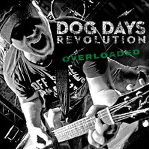 DOG DAYS REVOLUTION - Overloaded
