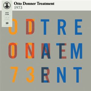 OTTO DONNER TREATMENT - Jazz-Liisa 10 LP ORANGE VINYL Svart Records