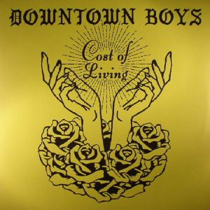 DOWNTOWN BOYS - Cost of Living LP UUSI Sub Pop LTD LOSER EDITION COLOUR VINYL
