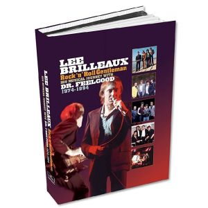 DR. FEELGOOD - Lee Brilleaux - Rock'n'Roll Gentleman - His Musical Journey With Dr. Feelgood 4CD