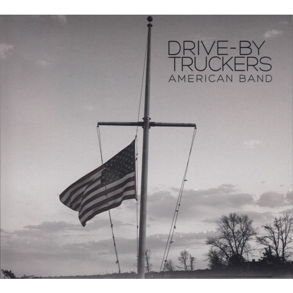 DRIVE-BY TRUCKERS - American Band LP PIAS UUSI M/M