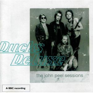 DUCKS DELUXE - John Peel sessions CD
