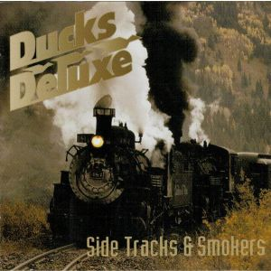 DUCKS DELUXE - Side Tracks & Smokers CD